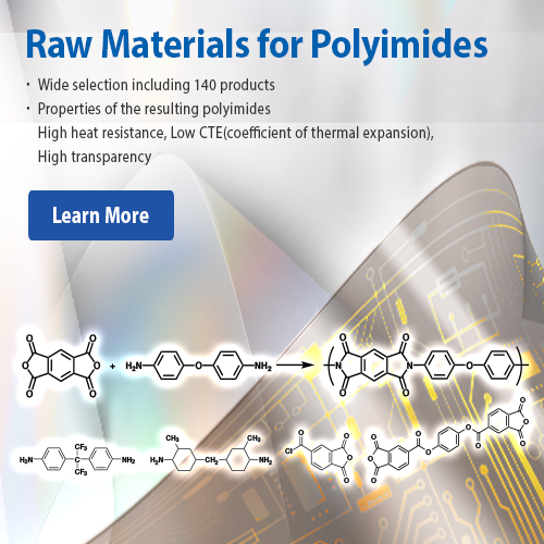 Raw Materials for Polyimides